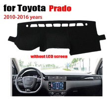 custom dashboard mats Car Dashboard cover For Toyota Prado 2010-2016 without LCD screen Auto Console Avoid light pad