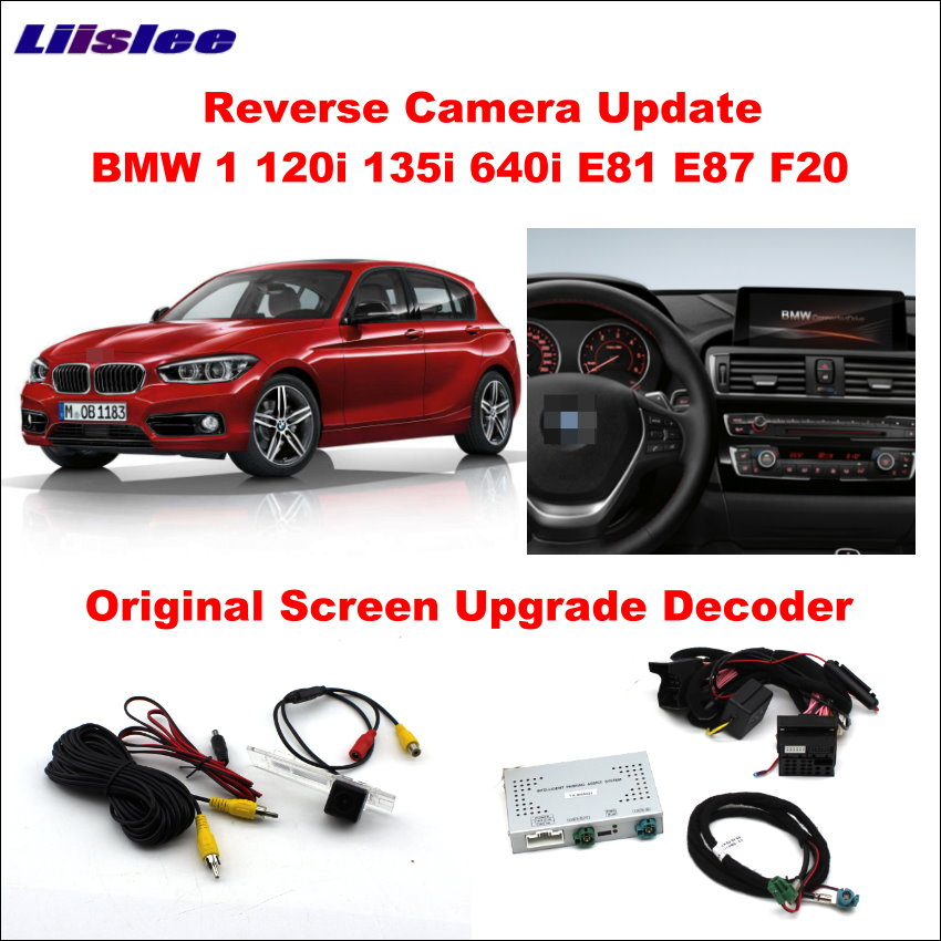 Liislee Original Screen Update System For BMW 1 120i 135i 640i E81 E87 F20 Reversing Track Image + Rear Camera car