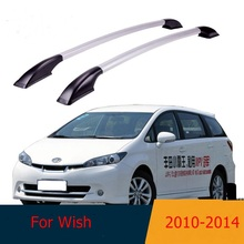 For Toyota Wish 2010 -2014 roof racks Aluminum roof boxes easy install Without drilling Luggage rack AUTO refit