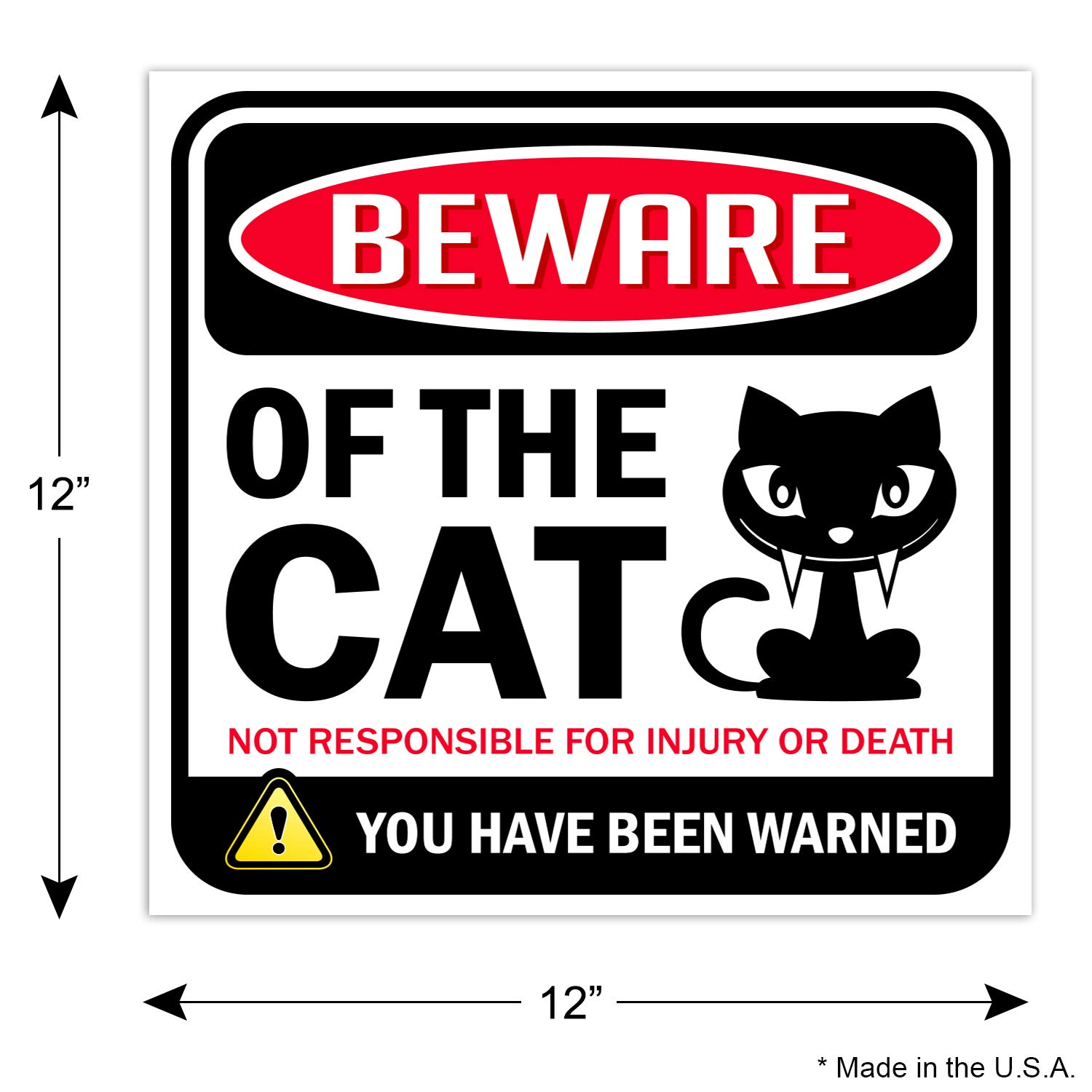 """Beware of Cat Warning Sign12/"""" x 12/""""Danger Sign Funny Gag Gifts for Wind..."""
