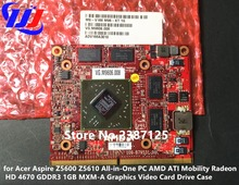 New for Acer Aspire Z5600 Z5610 All-in-One PC AMD ATI Mobility Radeon HD 4670 GDDR3 1GB MXM-A Graphics Video Card Drive Case