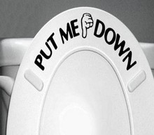 Home Decor PUT ME DOWN Decal Bathroom Toilet Seat Sign Reminder Quote Word Lettering Art Vinyl Sticker(China)