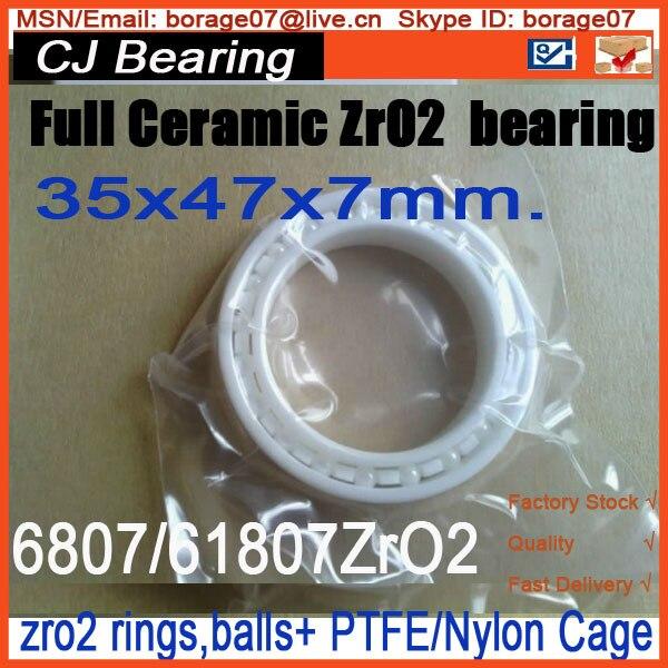 61807 / 6807 ZRO2 thin section Full ceramic bearing  35x47x7mm<br>
