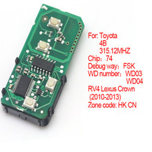 New 4 Buttons Smart Remote Board 315.12MHz for Toyota 2010-2013 (HK CN) Lexus RV4 Crown WD03 WD04 Chip 74