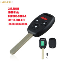 LARATH 313.8Mhz 4Button 46chip HON66 Keyless Entry Remote Car Key Fob for Honda Accord 2003-2007 OUCG8D-380H-A, 35118-SDA-A11