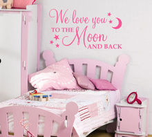 "DIY Removable Wall Stickers ""WE love you to the moon and back"" Baby Wall decal QUOTE Girl Boy Bedroom nursery Wall Mural D87"