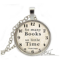 Time Book Necklace Frank Zappa Quote Pendant Literacy Teacher Librarian Jewelry Gift Link Zinc Alloy Glass Cabochon Necklaces