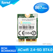 Broadcom BCM94352Z Wireless-AC NGFF Dual band 802.11ac 867Mbps WIFI Bluetooth BT 4.0 Card 2.4G/5Ghz For IBM/Lenovo/Thinkpad
