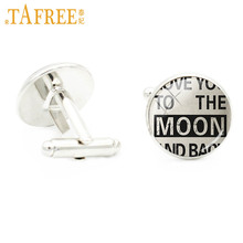 TAFREE I Love You To The Moon And Back lovers cufflinks dad gifts for men jewelry Sweet Sunshine Love Letter cuff links A504(China)