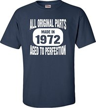 T Rushed Sale Shirt Design Shop Short Sleeve Fashion 2017 Made In 1972 All Original Parts Aged To Perfection Tee Shirts For Men