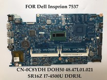 High quality laptop motherboard for Dell Inspiron 7537 CN-0C8YDH C8YDH DOH50 48.47L01.021 SR16Z I7-4500U DDR3L Fully tested