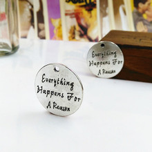 50pcs 24mm Jewelry accessories Ancient silver lettering Everything happens for a reason charm pendant for bracelet DIY making(China)