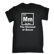 MM THE OF BACON PERIODIC TABLE T-SHIRT Chef Kitchen Cook Birthday Gift Cool O-Neck Tops T Shirt Gift More Size and Colors(China)