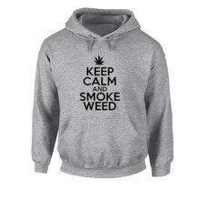 KEEP CALM AND SMOKE WEED Hoodies Men Boy Women Girl Birthday Parties Hoody Sweatshirts Hooded Fleece Jumper Sportswear Coat  Store)