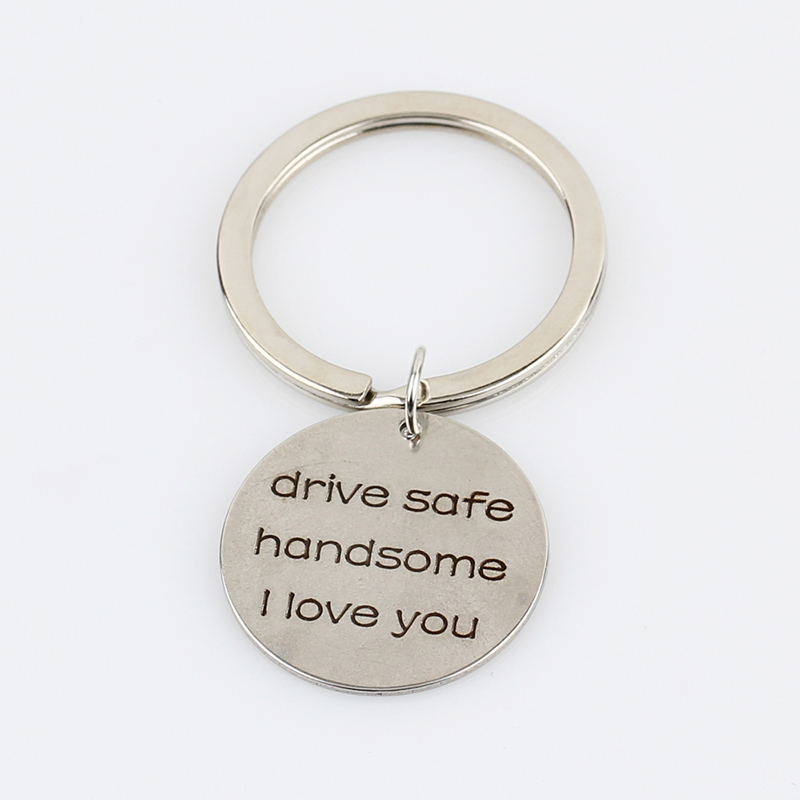 Trendy-Lettering-drive-safe-handsome-I-love-you-Inspirational-Keychain-Pendant-Charms-Key-Chain-for-Men (2)