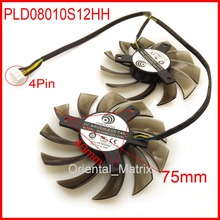 2pcs/Lot PLD08010S12HH 75mm 12V 0.35A 4Pin For MSI GTX 560 570 580 R6770 R6870 R6950 Twin Frozr II Video Card Dual Fan