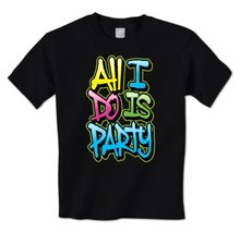 Neon 80's College Mens T-Shirt man t-shirt All I Do Is Party - Fun Wild Crazy(China)
