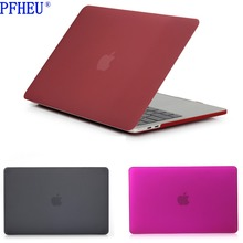 Clear Matte Hard Case Apple Macbook Pro Air Retina 11 12 13 15 Laptop Cases Mac Book Air 11.6 13.3 New Pro 13 15 inch