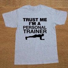 New Summer Style Trust Me I'm A Personal Trainer Funny BIRTHDAY T-shirt T Shirt Men Casual Short Sleeve Top Tees
