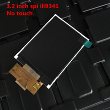 1pcs 3.2 inch 18P SPI TFT LCD Screen without Touch panel ILI9341 Drive IC 240*320(China)
