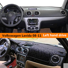 Car dashboard cover for Volkswagen Lavida Fashion Auto dashboard Sticky Pad for Volkswagen Lavida 2008-2011 Left hand drive