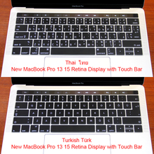 "Turkish Thai Silicone US/EU Common Keyboard Cover Skin For Macbook Pro Retina 13"" A1706 15"" A1707 Touch Bar ID Release On 2016(China)"