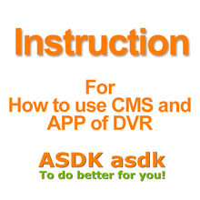 Not for Selling, just for Read!! How to download and use the CMS Softwae and Smartphone APP for ASDK DVR(China)