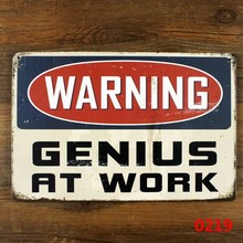 WARNING GENIUS AT WORK Tin Sign ART Metal Craft Vintage Cafe Decor Mix order 20*30 CM