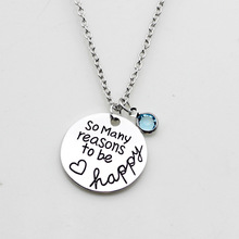 10PCS Inspirational Fashion Necklace so many reasons to be happy Lettering Necklace Jewelry Charm For Christmas Gifts Jewelry(China)