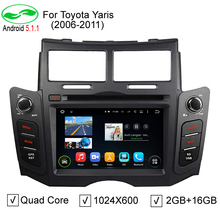ROM 16G Quad Core Android 5.1.1 Car DVD GPS Fit Toyota Yaris 2005 2006 2007 2008 2009 2010 2011 Yaris GPS TV 4G Stereo Radio