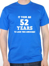Personalized Tees Fashion O-Neck Short-Sleeve T Shirts It Took Me 52 Years Fifty Two 52Nd Birthday Gift Fun For Men