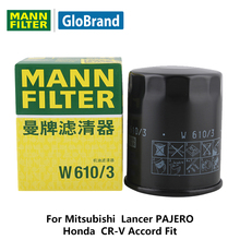 MANNFILTER car Oil Filter W610/3 for Mitsubishi  Lancer PAJERO Honda  CR-V Accord Fit auto part