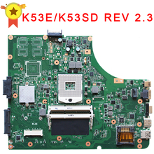 For Asus K53E motherboard mainboard X53E K53E K53SD REV 2.3 tested Perfect
