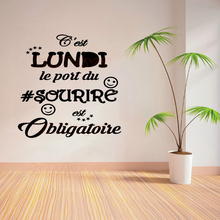 French Vinyl Wall Sticker Quote c'est lundi le port du sourire obligatoire removable wallpaper For Home and Office Mural decals(China)