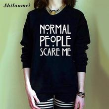 Normal People Scare Me sweatshirt women white black long sleeve casual hoodies pullover Top autumn spring bap