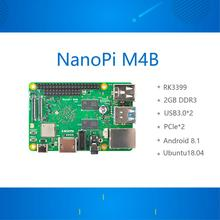 New Friendly RK3399 development board NanoPi M4B PCIe expansion 2G memory dual camera 4K playback Android 8