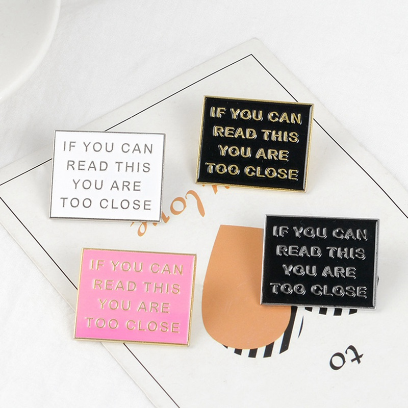 If You Can Read This You Are Too Close Enamel Pin Pins Funny Cartoon Brooch Humor Badge Clothes Lapel Pins
