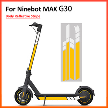 Reflective Sticker for Ninebot Max G30 / G30D Electric Scooter Fluorescent Body Decoration Warning Driving Safety Accessory