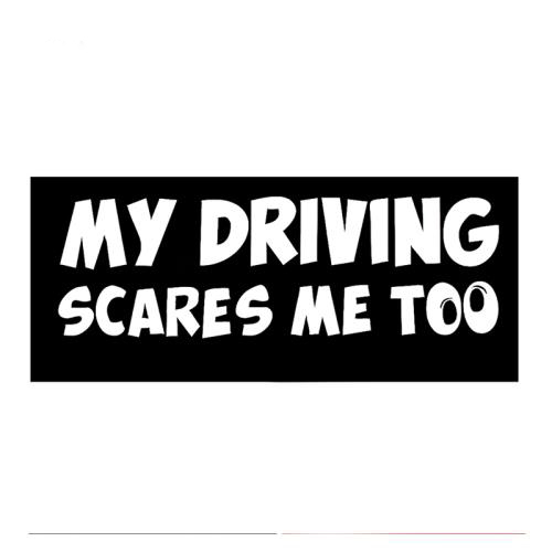 HotMeiNi-Funny-My-Driving-Scares-Me-Too-Car-Sticker-Car-SUV-Warning-Reflective-For-Truck-Window (2)
