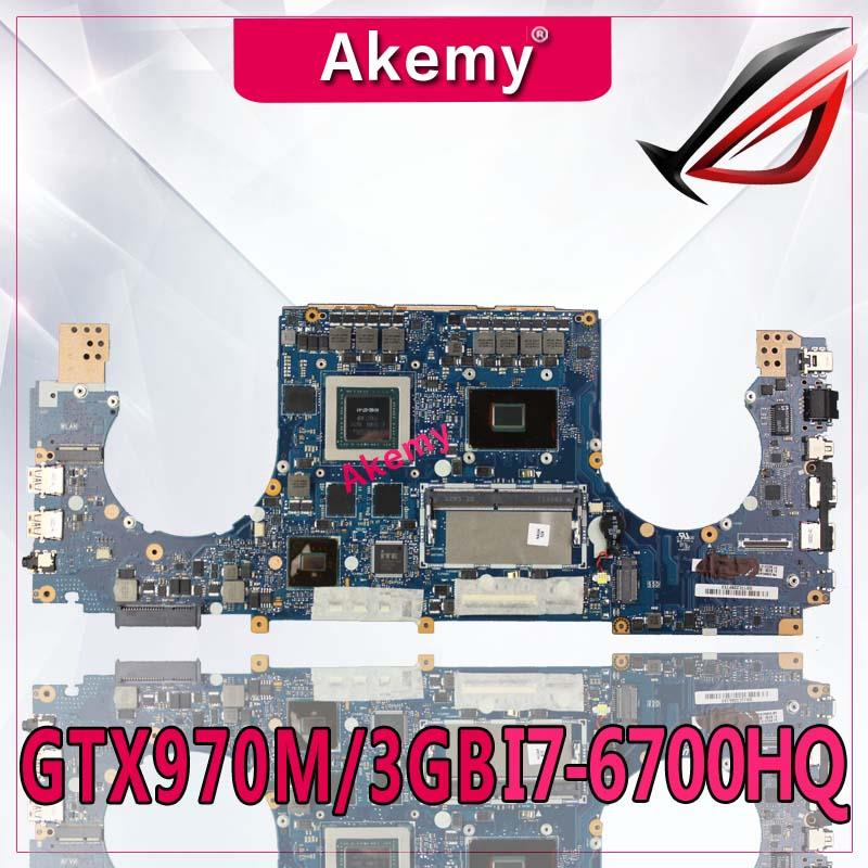Akemy GTX970M/3GB GL502VT материнская плата 8G RAM I7 6700HQ для For Asus GL502 GL502V ноутбука тест 100%