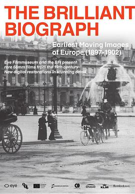 奇妙的比沃格拉夫电影公司:欧洲最早的活动影像(1897-1902)