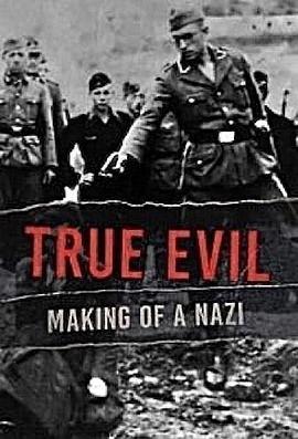 真正的邪恶:纳粹的形成第一季
