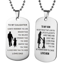 TO MY SON & DAUGHTER Pendants Necklace Baby Child Mom Dad Loved Family Gifts Stainless Steel Mother Dad Son Tag Collar Dropship(China)