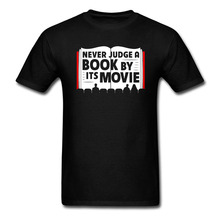 Never Judge a Book By Its Movie Funny T Shirt harajuku camiseta mujer Summer Tops Custom High Quality Graphic Shirts Puls Size
