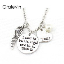 I used to be his angel now he is mine  Gifts for daddy Inspirational Necklace Hand make Jewelry  #LN1323