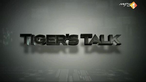 Tiger`s Talk