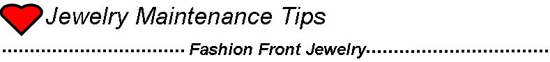 -Jewelry Maintance Tips.jpg