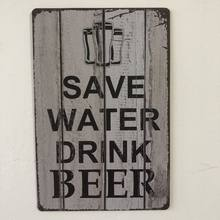 [Luckyaboy] Save Water Drink Beer Plaque Vintage Segni di Latta Metallo Casa Bar Pub Garage Decor Piatti Man Cave autoadesivo Della Parete(China)