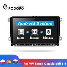 "Podofo 9 ""راديو السيارة أندرويد لتحديد المواقع والملاحة مشغل وسائط متعددة Autoradio لسكودا اوكتافيا جولف 5 6 توران باسات B6 بولو تيجوان"