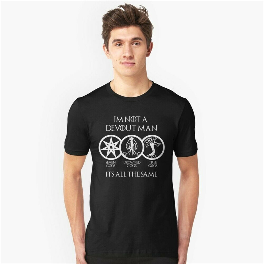 I'M Not A Devout Man Seven Gods Drowned Gods Game Of Thrones Black T-Shirt S-6Xl Gyms Fitness Tee Shirt image